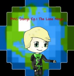 PMC Story's Ep.1 The Lime Ninja Minecraft Blog Post