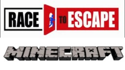 Race To Escape In Minecraft Minecraft Map & Project