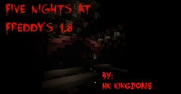 Five Nights at Freddy's (Fnaf) 1.8 Multiplayer Minecraft Map & Project
