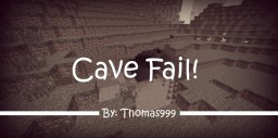 (7th place in MCH ~Thanks) Cave Fail - Lego MCH Contest Minecraft Blog Post