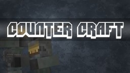 Counter Craft [v1.1.0] [Official Release] Minecraft