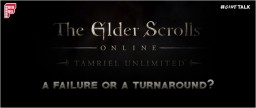 #GameTalk | The Elder Scrolls Online: A Failure Or A Turnaround? Minecraft Blog Post