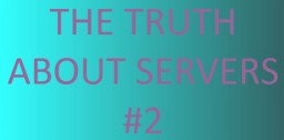 The Truth About Servers #2 - The Owner Minecraft Blog