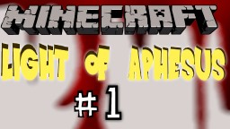Shadow Of Israphel Sequel: Light of Aphesus Part 1 Minecraft Blog Post