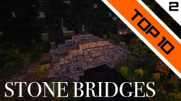 Top 10 Stone Bridges in Minecraft Minecraft Map & Project