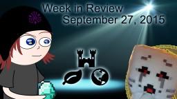 Week in Review - Week of September 27, 2015 Minecraft Blog Post