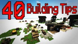 40 Building Tricks/Tips Minecraft Map & Project