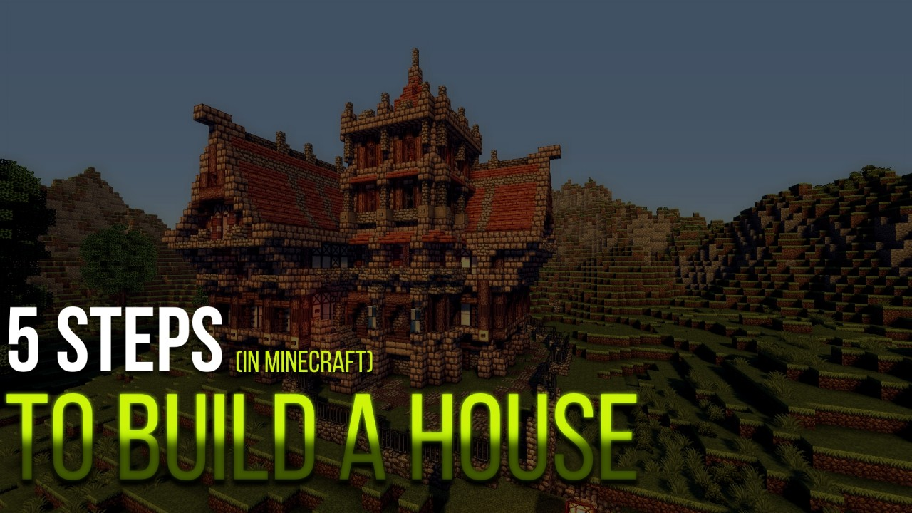 5 steps to build a house in minecraft minecraft blog for Steps on building a house