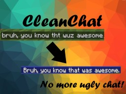 [Plugin] CleanChat Minecraft Mod