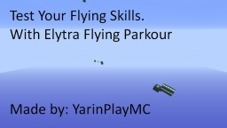 Elytra Flying Parkour - 15w41a Made by YarinPlayMC Minecraft Project