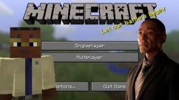 Gus Fring Plays Minecraft Minecraft