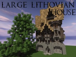 Large Lithovian House Minecraft