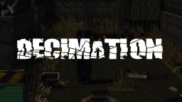 DECIMATION - Zombies | Guns | Vehicles | Weapons | Large open Map Minecraft