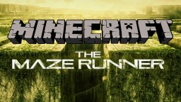 Maze Runner [Adventure Map] Minecraft