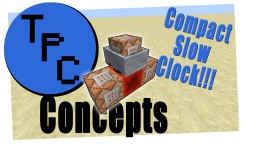 Compact Slow Clock | Minecraft Redstone Concept