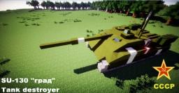 """SU-130""""Hail"""" Tank destroyer Minecraft"""