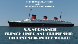 French liner SS Normandie (Grande Update) Minecraft