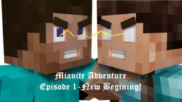 New Begining - Adventure Starts [Chapter 1 - Episode 1] Minecraft Blog Post