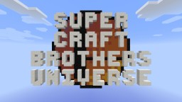 Super Craft Brothers Universe - Official Server Minecraft Server
