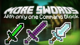 More Swords with only one Command Block [Survival Friendly] Minecraft Map & Project