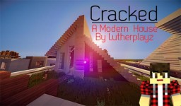 Cracked (Modern House #18) Minecraft Map & Project