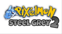 Pixelmon Steel Grey 2 [1.8] Minecraft Map & Project