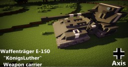 Waffenträger E-150 12.8cmGUN Minecraft Map & Project