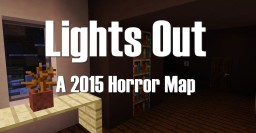 Lights Out - Minecraft 1.8.8 Horror Map w/ Voice Acting Minecraft Project