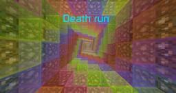 -=Death run=-