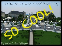 The Gated Community 2015 Minecraft