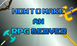 How to make an RPG Server Minecraft Blog Post