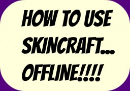 How To Use The Skincraft Skin Editor... OFFLINE! Minecraft Blog