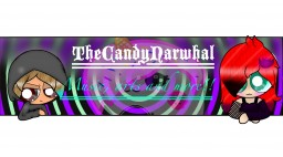 ~The CandyNarwhal ArtBlog!~ Minecraft Blog Post