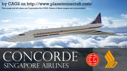 Concorde - Singapore Airlines Livery Minecraft Project