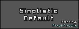 Simplistic Default Minecraft Texture Pack