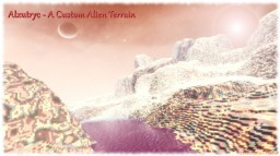 Alxutryc - A Custom Alien Terrain Minecraft