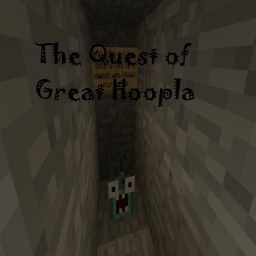 The Quest of Great Hoopla Minecraft