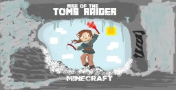 Rise Of The Tomb Raider: Siberian Wilderness {E3 Demo} Minecraft Project
