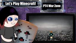 Let's Play - PT4 War Zone Minecraft