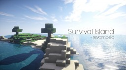 Survival Island - Revamped Minecraft
