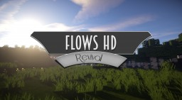 Flows HD 1.13 Minecraft Texture Pack