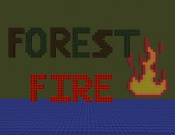 Forest Fire - Survival (Burning Forest) Minecraft Map & Project