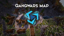 Gangwars [Commission] Minecraft Map & Project