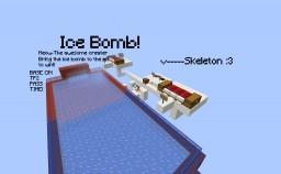 Ice Bomb!