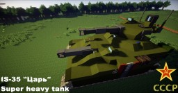 "IS-35 ""Tsar"" Super heavy tank Minecraft Map & Project"