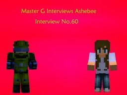 Master G Interviews Ashebee Minecraft Blog Post