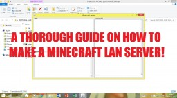 How to Make Your Own Private LAN Server for Windows Minecraft Blog Post