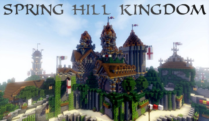 SPRING HILL KINGDOM, My first Minecraft world now on P.C The Castle
