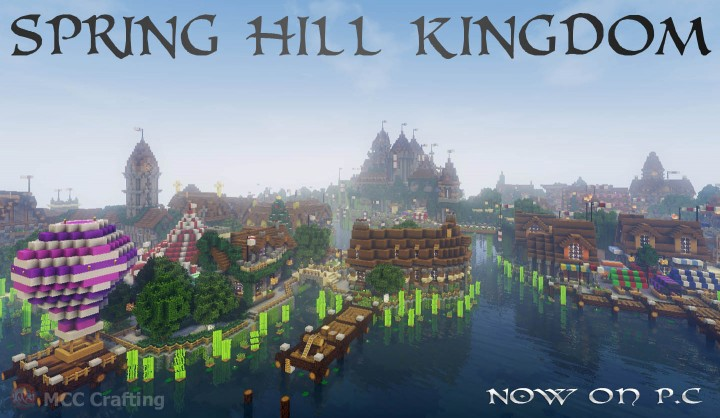 SPRING HILL KINGDOM, My first Minecraft world now on P.C Villages