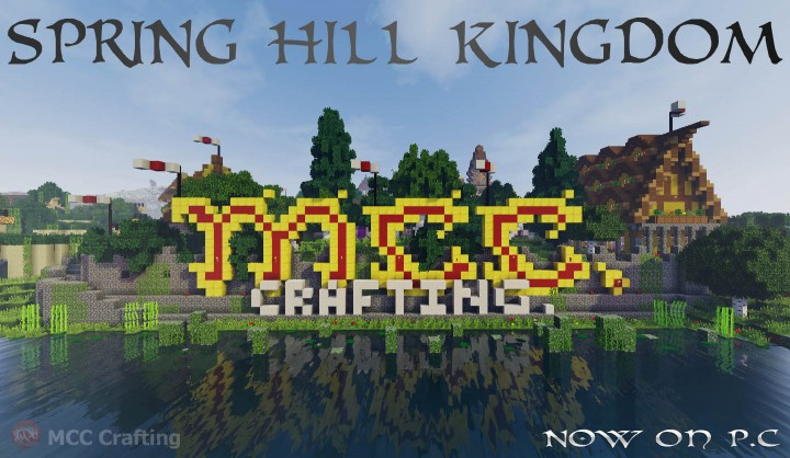 SPRING HILL KINGDOM, My first Minecraft world now on P.C Big MCC Crafting Sign